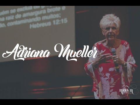 Adriana Mueller #3 - Seja a mulher que Deus te criou para ser | NOVA MULHER 2017