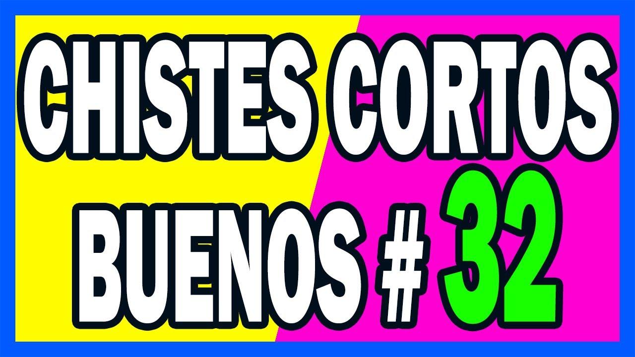 🤣 CHISTES CORTOS BUENOS # 32 🤣