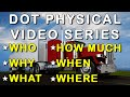 DOT Physical San Diego How To Video Series (619) 831-8777