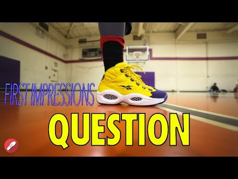 Reebok Question First Impressions + Tech Overview!