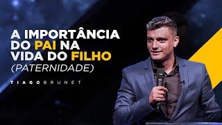 Tiago Brunet - A importância do pai na vida do filho // Paternidade