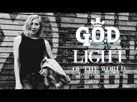 Light of the World - Gospel of Dance feat Stephanie Standerwick (with lyrics)
