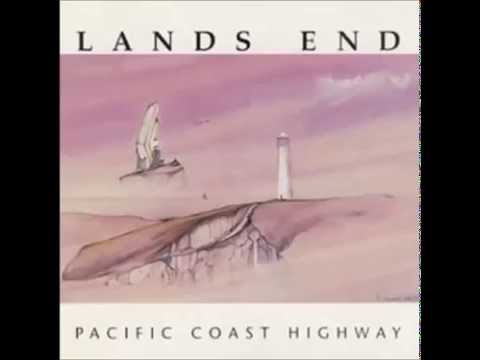 Lands End - Pacific Coast Highway (Full Album) - High Quality