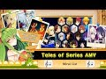 Tales of Series AMV Mirai List (Spin offs)