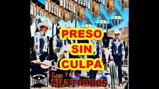 Video LOS CUATREROS  PRESO SIN CULPA download MP3, 3GP, MP4, WEBM, AVI, FLV November 2017