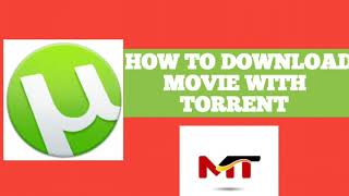 How to download movie with torrent use to smart phone