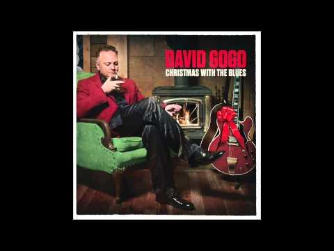 David Gogo - Santa Claus Wants Some Lovin'