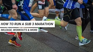 How to Run a Sub 3 Marathon: 3 Skills to Develop