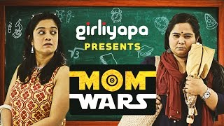 Mom Wars feat. Sumukhi Suresh | Girliyapa M.O.M.S