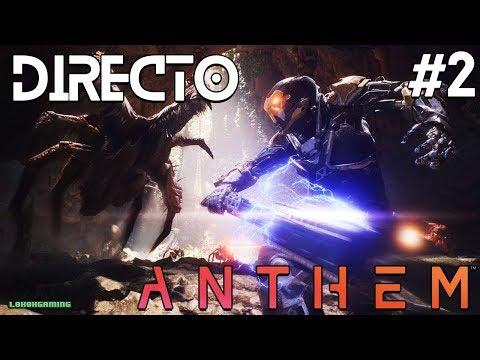 Anthem - Directo 2# - Español - El Poder de la Tormenta - ¡Bioware vuelve a lo grande! - Xbox One X