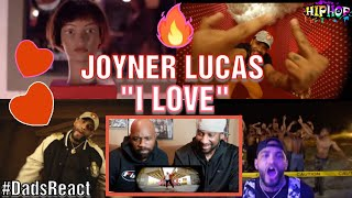 DADS REACT   I LOVE MUSIC VIDEO x JOYNER LUCAS   IS HE DROPPING SOON ??