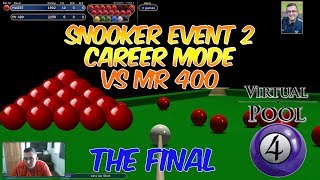 Virtual Pool 4 Snooker | Event 2 Final | Birthday Video