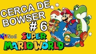 Super Mario World (2 Jugadores) - Parte 6