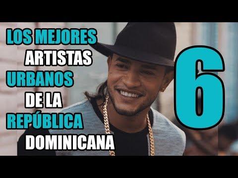 Los 6 Mejores Artistas Urbanos de la República Dominicana