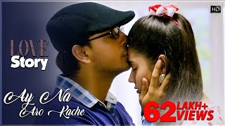 Ay Na Aro Kache Love Story Raj Barman Mp3 Song Download
