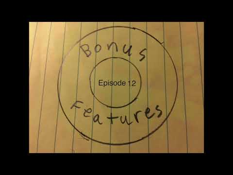 Bonus Features With Alex And Robert - Episode 12