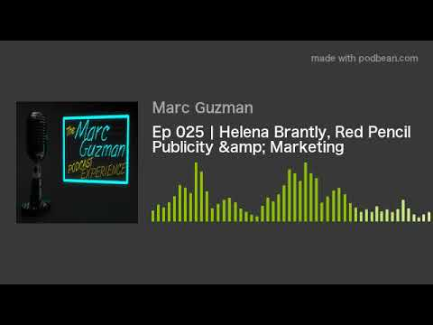 Ep 025 | Helena Brantly, Red Pencil Publicity & Marketing