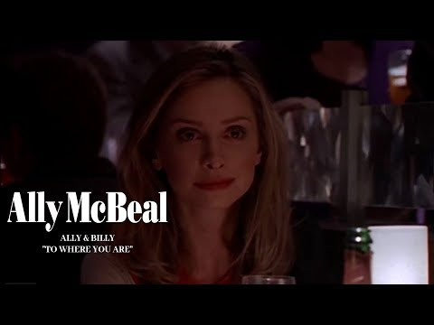 Ally McBeal - Ally & Billy - To Where You Are
