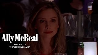 Video Ally McBeal - Ally & Billy - To Where You Are download MP3, 3GP, MP4, WEBM, AVI, FLV September 2018