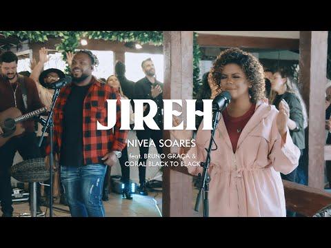 JIREH – NÍVEA SOARES FT. BRUNO GRAÇA & CORAL BLACK TO BLACK
