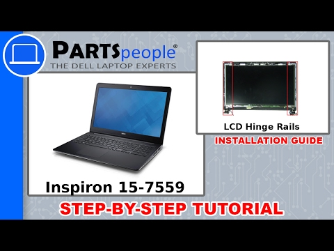 Dell Inspiron 15-7559 (P57F002) LCD Hinge Rails How-To Video Tutorial