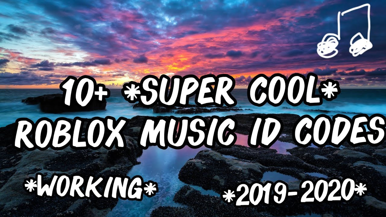 10 Super Cool Roblox Music Id Codes Working 2019 2020 Youtube