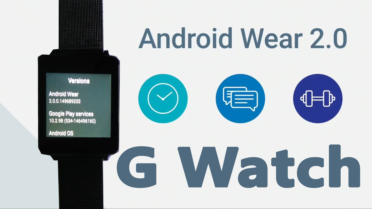 Install Android Wear 2.0 on the LG G Watch