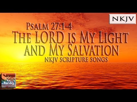 Psalm 27:1-4 Song The LORD is my Light & My Salvation (Esther Mui)
