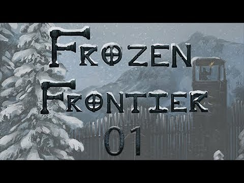 Frozen Frontier 001: A Caldonian Welcome - Part 1