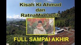FULL!!!Kisah Pernikahan Ki Ahmad dan Ratna Mintarsih