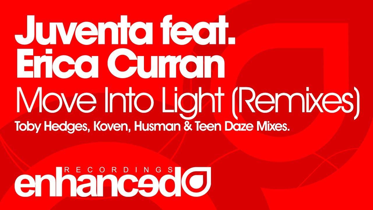 juventa move into light ft erica curran koven remix