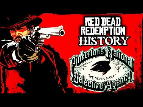 RED DEAD HISTORY: The Pinkerton Detective Agency