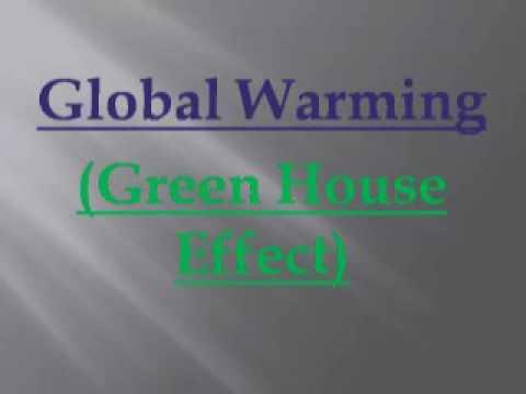 Dangerous Effect of Global Warming