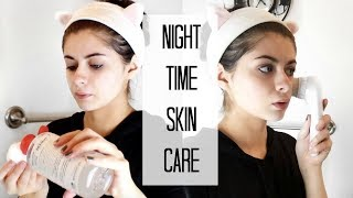 NIGHT TIME SKIN CARE ROUTINE | Get UN-Ready With Me!