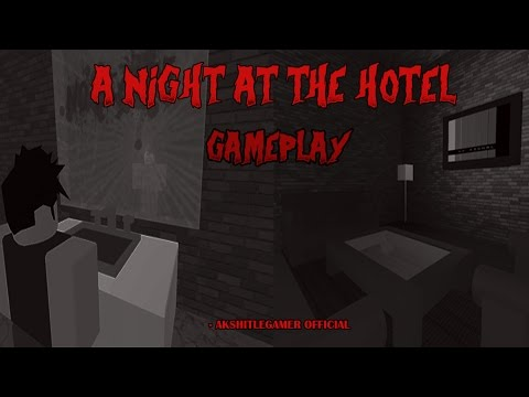 Roblox A Night At The Hotel Gameplay - It's Frickin' Scary!