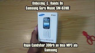 unboxing dan hands on samsung SM-B310E