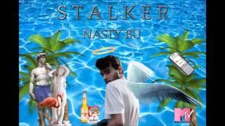 NASTY BU X Don Sinini - STALKER (Audio)