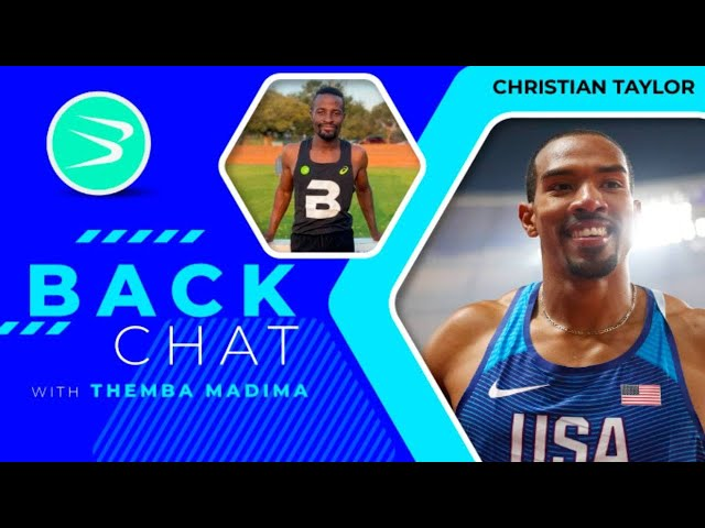 Christian Taylor brings inspiration to BackChat episode 119