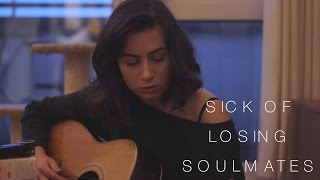 Sick Of Losing Soulmates - original song || Dodie Clark
