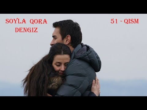 So'yla Qoradengiz | Сойла кора денгиз 51 - Qism (720HD) Turkiya Seriali O'zbek tilida