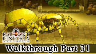 Radiant Historia: Perfect Chronology Walkthrough Part 31: Hell Spider Boss Battle (HQ) No Commentary