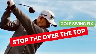 GOLF SWING OVER THE TOP FIX STUCK INDOORS LESSONS