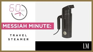 Travel Must Have: Jiffy Steamer | Messiah Minute