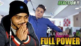 Full Power ( Lil Golu Official Video ) latest Rap 2020   Best Reaction Video   XtylishSID   JAN 2020