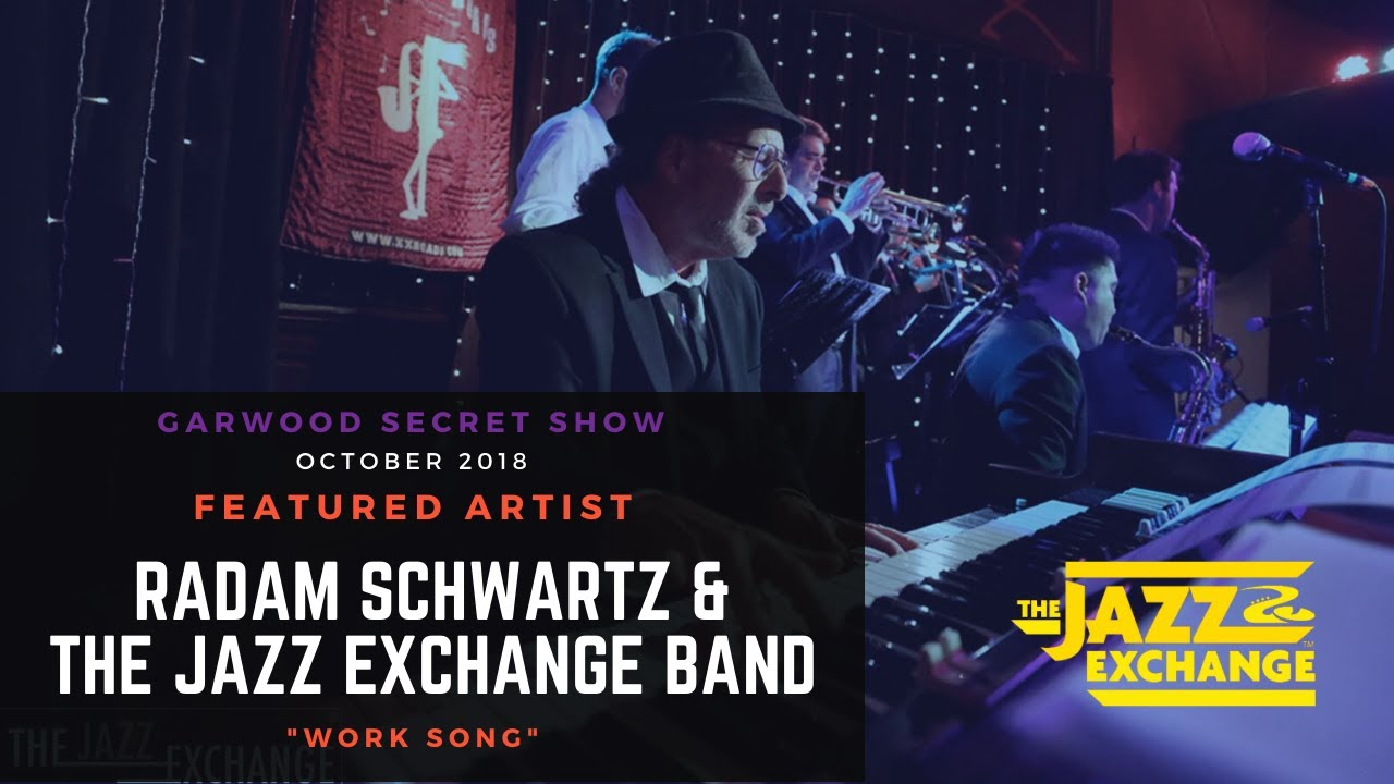 Radam Schwartz & The Jazz Exchange Band | Work Song