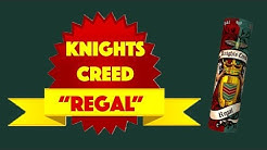 "VAPE JUICE REVIEW | Knights Creed ""Regal"""