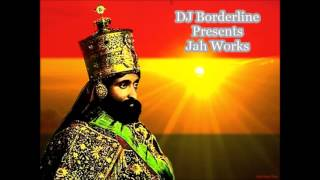DJ Borderline - Jah Works 90
