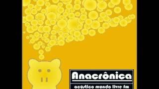 Esta música é uma versão da Anacrônica para a belíssima canção do g...