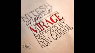 Nitesh & Anjiro Rijo - Mirage (incl. Ron Carroll Mix)