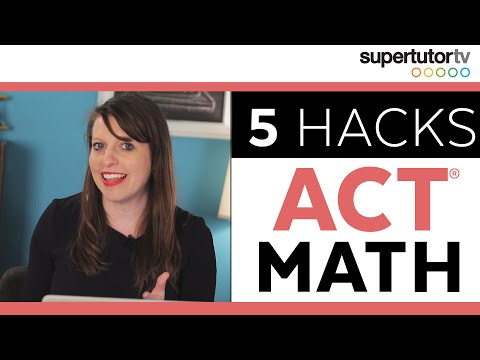 5 ACT Math Hacks!! Best Tips, Tricks, & Strategies to ACE th